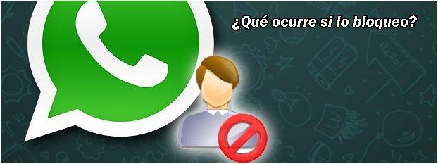 que-pasa-si-bloqueo-a-alguien-en-whatsapp