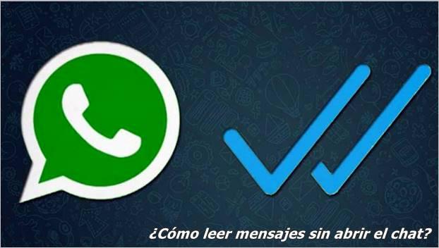 como-leer-mensajes-whatsapp-sin-abrir-el-chat