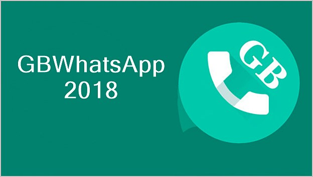 Gbwhatsapp Apk 2018 Latest Version 6 60 Android