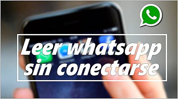 leer-whatsapp-sin-conectarse